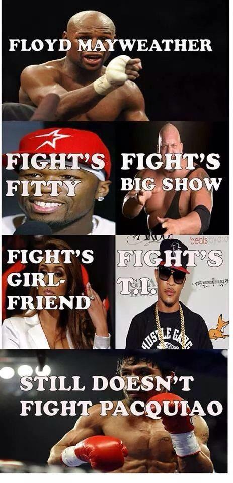 Still Doesn't Fight Pacquiao Boxing Memes Mayweather
