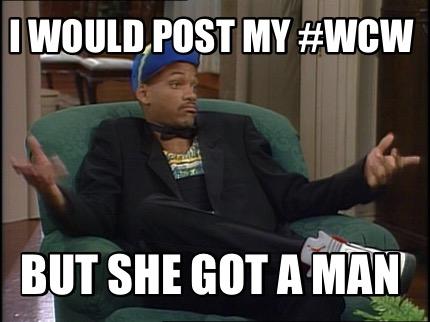 But She Got A Man Wcw Meme