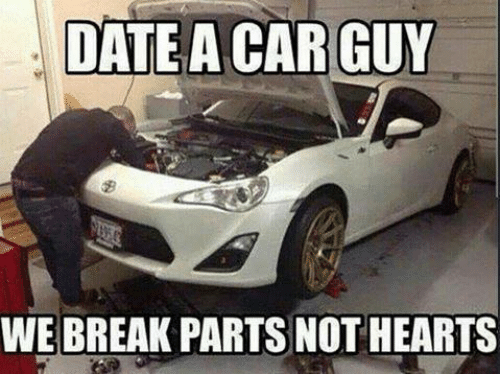 Date A Car Guy We Car Guy Memes