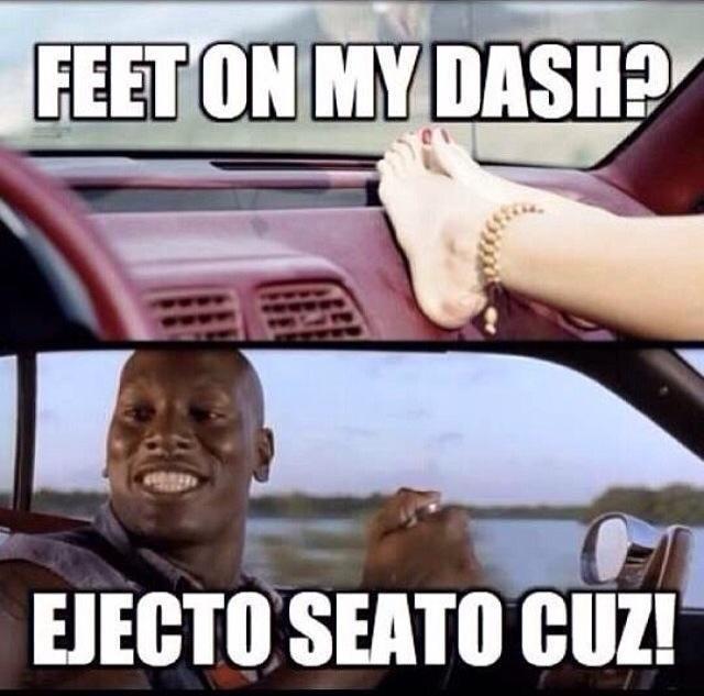Feet On My Dash Car Meme