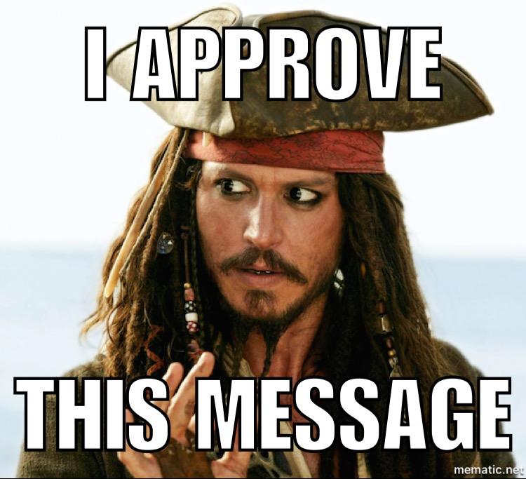 I Approve This Message Captain Jack Sparrow Meme