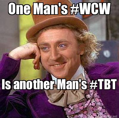 One Man Wcw Is Another Wcw Meme