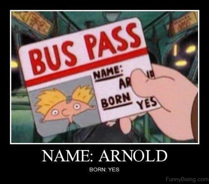 Bus Pass Name Arnold Cartoon Meme