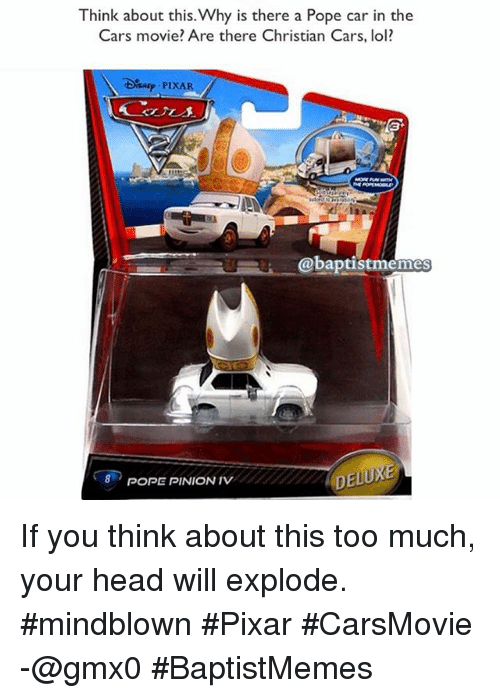 If You Think About Cars Movie Memes