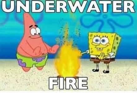 Underwater Fire Cartoon Meme